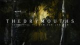 The Dry Mouths | Nuevo Single | Doomental VI