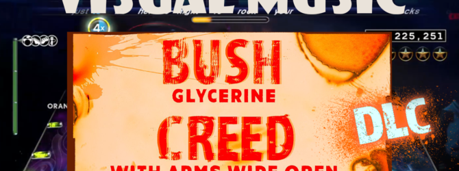 Bush – Glycerin |  Creed – With Arms Wide Open – Rock Band 4 DLC – Full Band